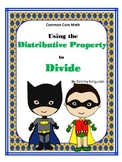 Using the Distributive Property to Divide