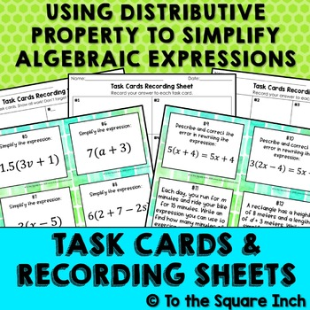 Using the Distributive Property to Simplify Algebraic Expressions Task Cards