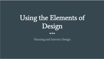 Using the Elements of Design Presentation-Interior Design/FACS