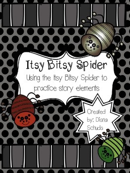 Using the Itsy Bitsy Spider to Practice Story Elements