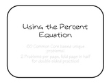 Using the Percent Equation
