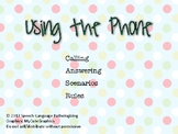 Using the Phone