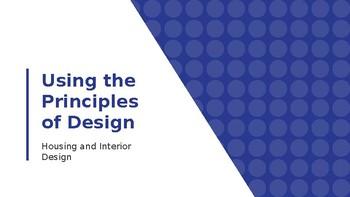 Using the Principles of Design Presentation-Interior Design/FACS