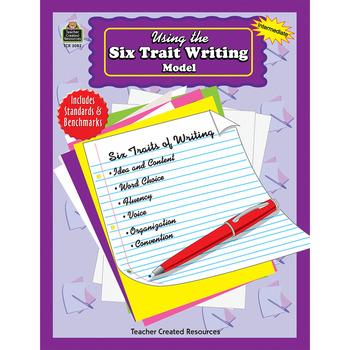 Using the Six Trait Writing Model HARD COPY