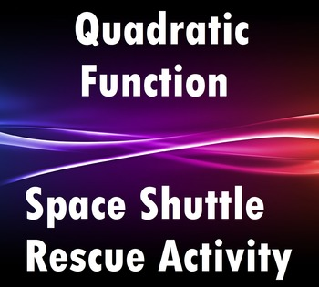 Using the Vertex Form of a Quadratic Function to Rescue the Space Shuttle