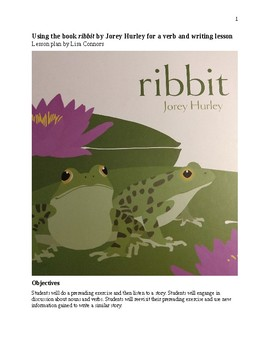 Using the book ribbit by Jorey Hurley for a verb and writing lesson