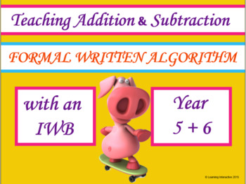 Using the formal algorithm with Addition and Subtraction