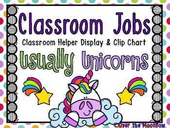 Usually Unicorns | Classroom Jobs Display & Clip Chart