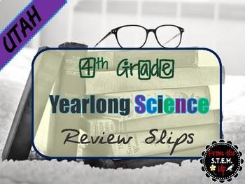 Utah 4th Grade Science YEARLONG Daily Review Slips Bundle
