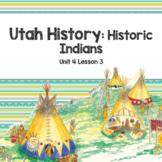 Utah History: Historic Indians (Unit 4 Lesson 3)