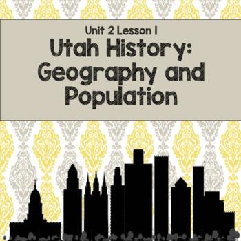 Utah History: Population Centers (Unit 2 Lesson1)
