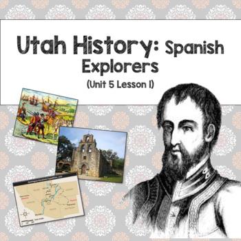 Utah History: Spanish Explorers (Unit 5 Lesson1)