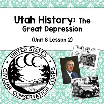 Utah History: The Great Depression (Unit 8 Lesson 2)
