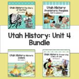 Utah History: Unit 4 Bundle