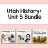 Utah History: Unit 5 Bundle