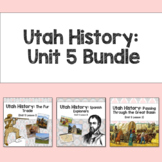 Utah History: Unit 5 Bundle