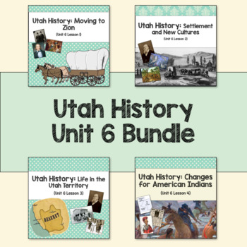 Utah History: Unit 6 Bundle
