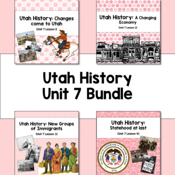 Utah History: Unit 7 Bundle