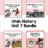 Utah History: Unit 7 Bundle