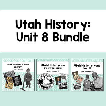 Utah History: Unit 8 Bundle