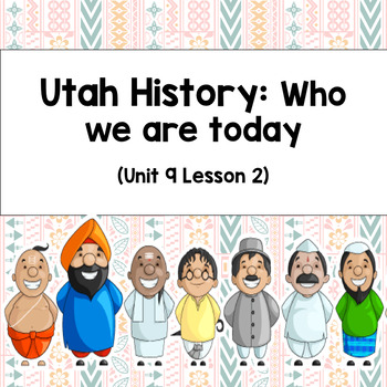 Utah History: Who we are today