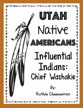 Utah Native Americans: Chief Washakie