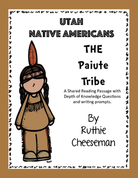 Utah Native Americans: The Paiute Tribe