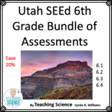 Utah SEEd 6th Grade Bundle of Assessments