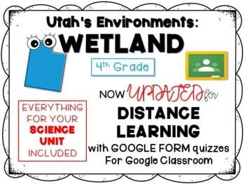 Utah Wetlands Environment Bundle (PPT, Journal, Readings)