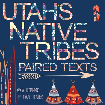 Utah's History: Utah's Five Native Tribes - LEVELED paired texts; RI 4.9.