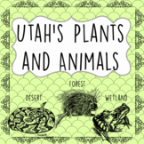 Utah's Plants and Animals