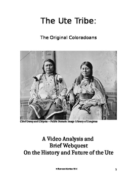 Ute Tribe:  The Original Coloradans Video Analysis and Brief Webquest