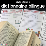 Skills : How to use a Bilingual Dictionary - Utiliser le Dictionnaire Bilingue