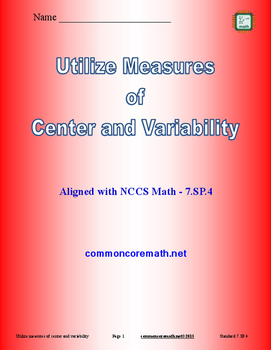 Utilize Measures of Center and Variability - 7.SP.4