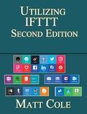 Utilizing IFTTT - Second Edition