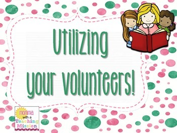 Utilizing your Volunteers
