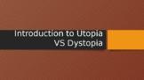 Utopia VS Dystopia Slideshow