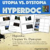 Utopia Vs. Dystopia Hyperdoc