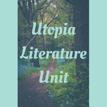 Utopian Literature Unit