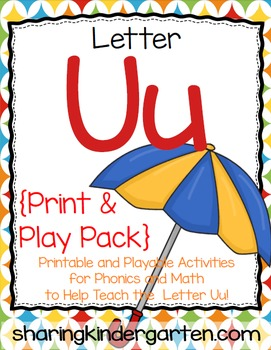 Letter Uu {Print & Play Pack}