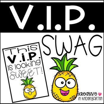 V.I.P. Swag- Pineapple Edition