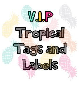 V.I.P Tropical Theme Tags and Labels [Editable]