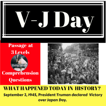 V-J Day Differentiated Reading Passage, September 2