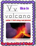 V Like In Volcano (Letter V Unit Using Real Photos!)