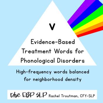 Evidence-Based Treatment Words for Phonological Disorders: v