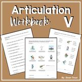 Articulation Workbook for the V Sound Just Print