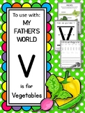 V is for Vegetable.  To Use with My Father's World.  Alpha
