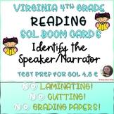 VA READING SOL 4.5 E IDENTIFY THE SPEAKER OR NARRATOR BOOM CARDS