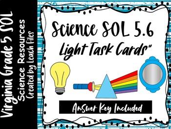 GRADE 5 VIRGINIA SCIENCE SOL 5.3 LIGHT TASK CARDS