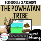 Powhatan Indians / Eastern Woodlands Tribe / Native Americans Google Classroom